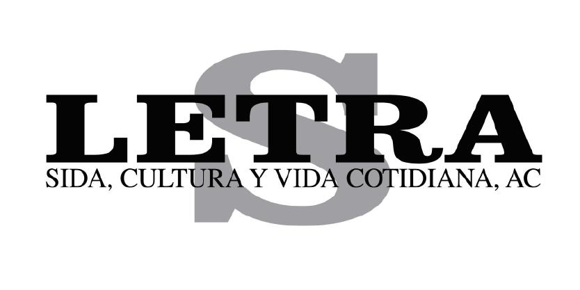 Letra S, Sida, Cultura y Vida, A.C.